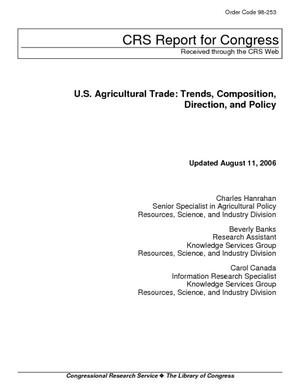 U.S. Agricultural Trade: Trends, Composition, Direction, and Policy