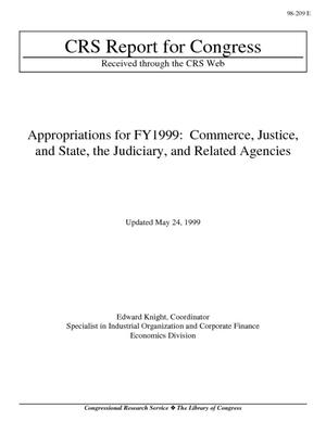 Appropriations for FY1999: Commerce, Justice, and State, the Judiciary, and Related Agencies