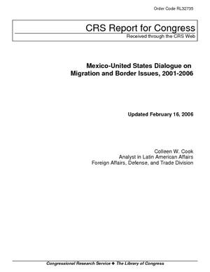 Mexico-United States Dialogue on Migration and Border Issues, 2001-2006