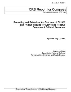Recruiting and Retention: An Overview of FY2005 and FY2006 Results for Active and Reserve Component Enlisted Personnel
