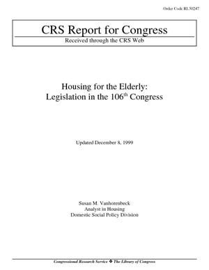 Housing for the Elderly: Legislation in the 106th Congress