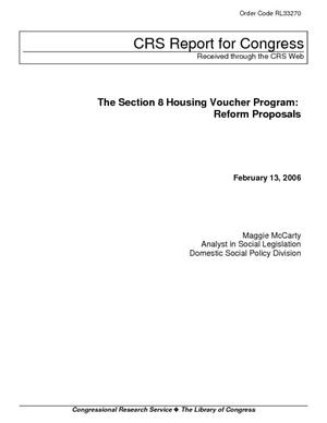 The Section 8 Housing Voucher Program: Reform Proposals