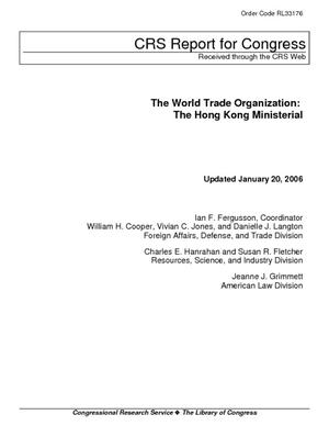 The World Trade Organization: The Hong Kong Ministerial