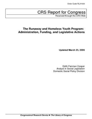 The Runaway and Homeless Youth Program: Administration, Funding, and Legislative Actions