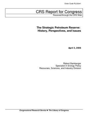 The Strategic Petroleum Reserve: History, Perspectives, and Issues