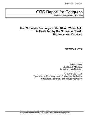 The Wetlands Coverage of the Clean Water Act is Revisited by the Supreme Court: Rapanos and Carabell