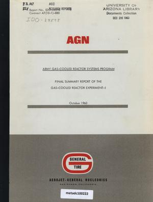 Primary view of Final Summary Report of the Gas-Cooled Reactor Experiment-I