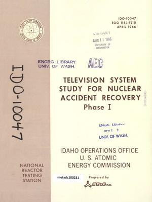 Primary view of object titled 'Television System Study for Accident Recovery : Phase I'.