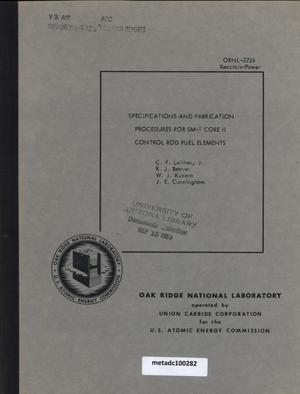 Primary view of object titled 'Specifications and Fabrication Procedures for SM-1 Core II Control Rod Fuel Elements'.