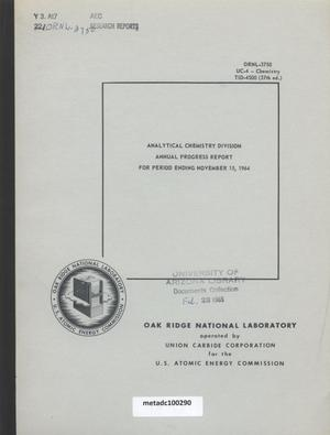 Primary view of object titled 'Analytical Chemistry Division Annual Progress Report for Period Ending November 15, 1964'.
