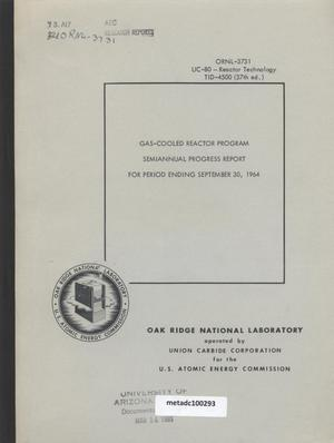 Primary view of object titled 'Gas-Cooled Reactor Project Semiannual Progress Report: September 1964'.