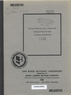 Primary view of object titled 'The Oak Ridge National Laboratory Research Reactor (ORR): A General Description'.