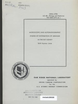 Primary view of object titled 'Microscopic and Autoradiographic Studies of Distribution of Uranium in the Rat Kidney'.