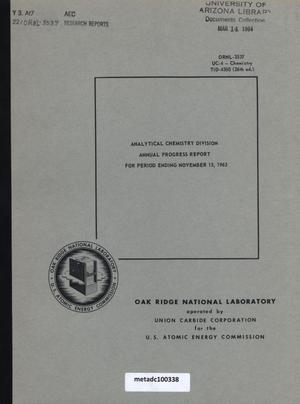 Primary view of object titled 'Oak Ridge Analytical Chemistry Division Annual Progress Report: 1963'.