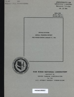 Primary view of object titled 'Physics Division Annual Progress Report, January 31, 1964'.