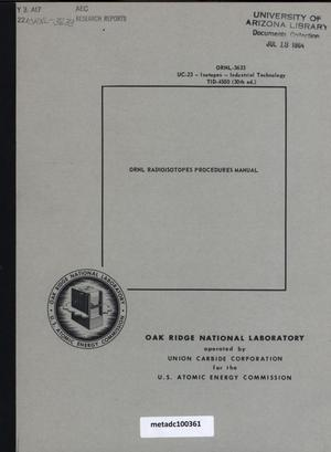 Primary view of object titled 'Oak Ridge National Laboratory Radioisotopes Procedures Manual'.