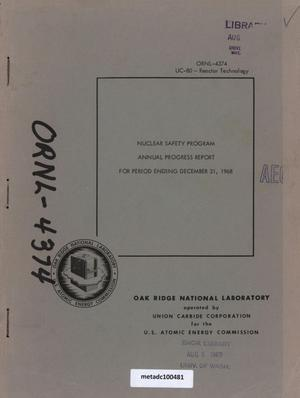 Primary view of object titled 'Nuclear Safety Program Annual Progress Report: for Period Ending December 31, 1968'.