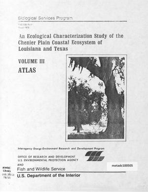 Primary view of object titled 'An Ecological Characterization Study of the Chenier Plain Coastal Ecosystem of Louisiana and Texas, Volume 3: Atlas'.
