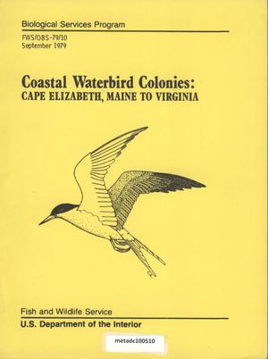 Primary view of object titled 'Coastal Waterbird Colonies: Cape Elizabeth, Maine to Virginia'.
