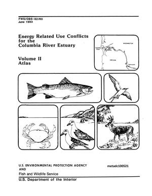 Primary view of object titled 'Energy Related Use Conflicts for the Columbia River Estuary, Volume 2: Atlas'.