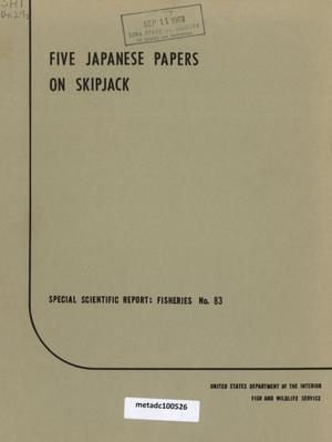 Primary view of object titled 'Five Japanese Papers on Skipjack'.