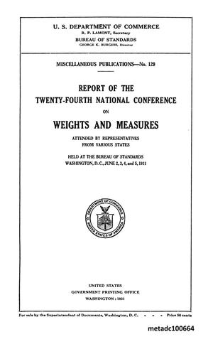 Primary view of object titled 'Report of the Twenty-Fourth National Conference on Weights and Measures, 1931'.