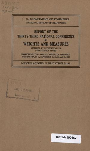 Primary view of object titled 'Report of the Thirty-Third National Conference on Weights and Measures, 1947'.