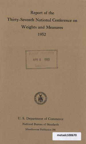 Primary view of object titled 'Report of the Thirty-Seventh National Conference on Weights and Measures, 1952'.