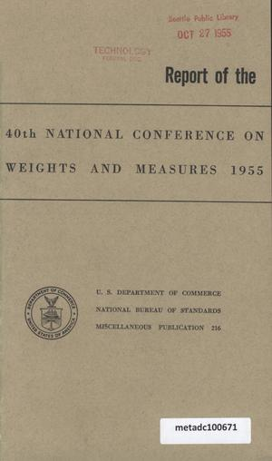 Primary view of object titled 'Report of the Fortieth National Conference on Weights and Measures, 1955'.