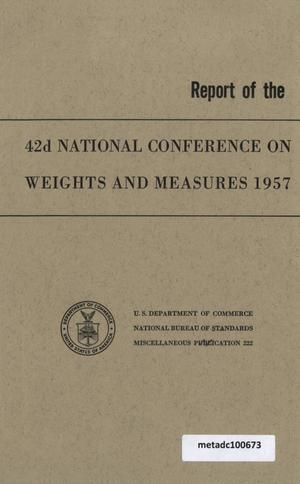 Primary view of object titled 'Report of the Forty-Second National Conference on Weights and Measures, 1957'.