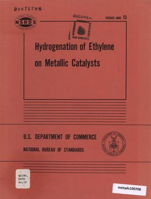 Primary view of object titled 'Hydrogenation of Ethylene on Metallic Catalysts'.