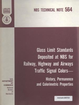 Primary view of object titled 'Glass Limit Standards Deposited at NBS for Railway, Highway, and Airways Traffic Signal Colors: History, Permanence and Colorimetric Properties'.