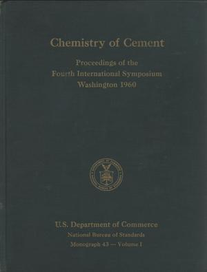 Primary view of object titled 'Chemistry of Cement: Proceedings of the Fourth International Symposium, Volume 1, 1960'.