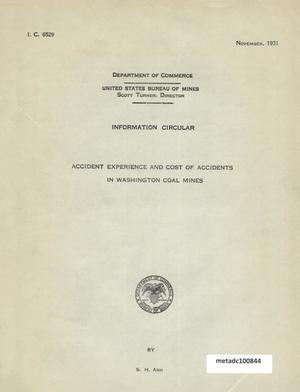 Primary view of object titled 'Accident Experience and Cost of Accidents in Washington Coal Mines'.