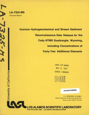 Primary view of object titled 'Uranium Hydrogeochemical and Stream Sediment Reconnaissance Data Release for the Cody NTMS Quadrangle, Wyoming, Including Concentrations of Forty-Two Additional Elements'.