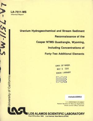 Primary view of object titled 'Uranium Hydrogeochemical and Stream Sediment Reconnaissance of the Casper NTMS Quadrangle, Wyoming, Including Concentrations of Forty-Two Additional Elements'.