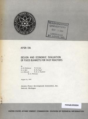 Primary view of object titled 'Design and Economic Evaluation of Fixed Blankets for Fast Reactors'.