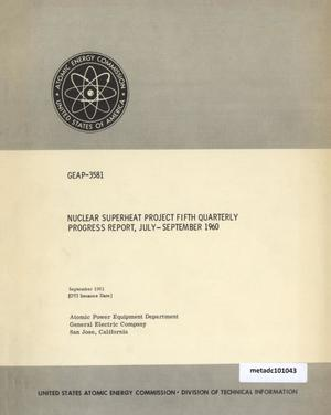 Primary view of object titled 'Nuclear Superheat Quarterly Project Report: Fifth Quarter, July-September 1960'.
