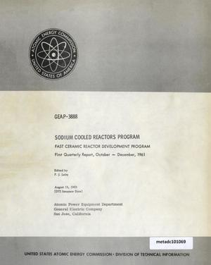 Primary view of object titled 'Sodium-Cooled Reactors Program, Fast Ceramic Reactor Development Program: First Quarterly Report, October-December 1961'.