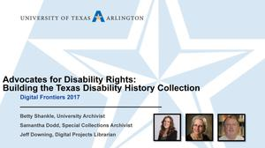 Primary view of object titled 'Advocates for Disability Rights: Building the Texas Disability History Collection'.