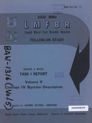 Primary view of object titled '1000-MWe LMFBR Follow-On Study, Task I Report: Volume 5, Concept IV System Description'.