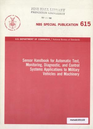 Primary view of object titled 'Sensor Handbook for Automatic Test, Monitoring, Diagnostic, and Control Systems Applications to Military Vehicles and Machinery'.