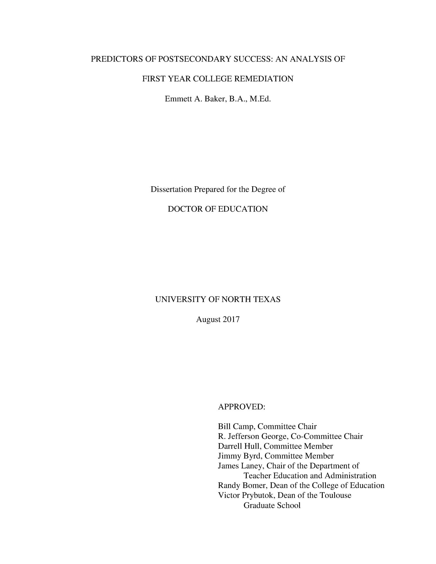 Predictors of Postsecondary Success: An Analysis of First Year College Remediation                                                                                                      Title Page