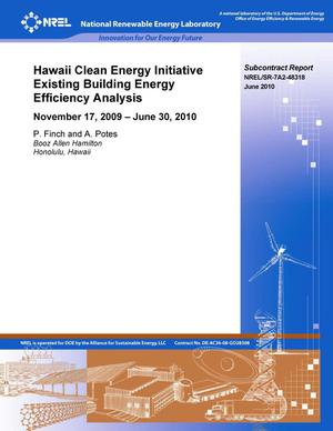 Primary view of object titled 'Hawaii Clean Energy Initiative Existing Building Energy Efficiency Analysis: November 17, 2009 - June 30, 2010'.