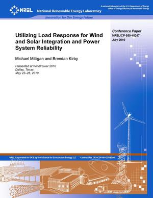 Primary view of object titled 'Utilizing Load Response for Wind and Solar Integration and Power System Reliability'.