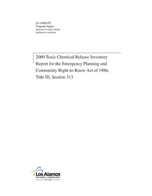 Primary view of object titled '2009 Toxic Chemical Release Inventory Report for the Emergency Planning and Community Right-to-Know Act of 1986, Title III, Section 313'.