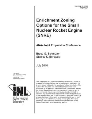Primary view of object titled 'Enrichment Zoning Options for the Small Nuclear Rocket Engine (SNRE)'.