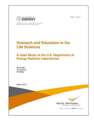 Primary view of object titled 'Outreach and Education in the Life Sciences A Case Study of the U.S. Department of Energy National Laboratories'.