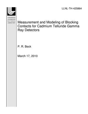 Primary view of object titled 'Measurement and Modeling of Blocking Contacts for Cadmium Telluride Gamma Ray Detectors'.