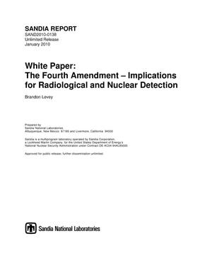 Primary view of object titled 'White paper : the fourth amendment : implications for radiological and nuclear detection.'.